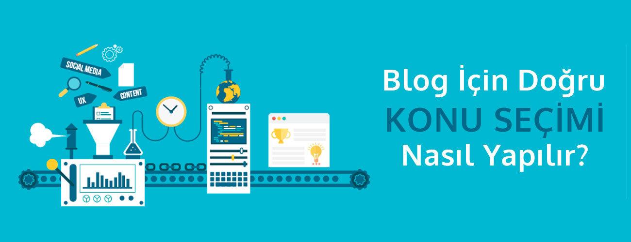 Blog Yazmak - Blog Yazarlığı - Konu Seçimi