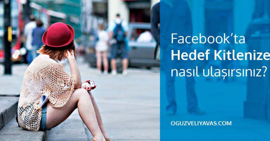 facebook hedef kitle oluşturma - hedef kitle nedir